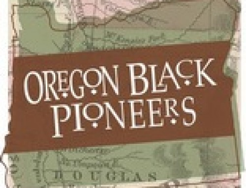 Preserving Oregon's African American Historic Places Survey Announced