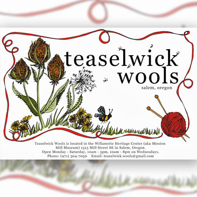 Teasalwik Wools at Willamette Heritage Center and Mission Mill